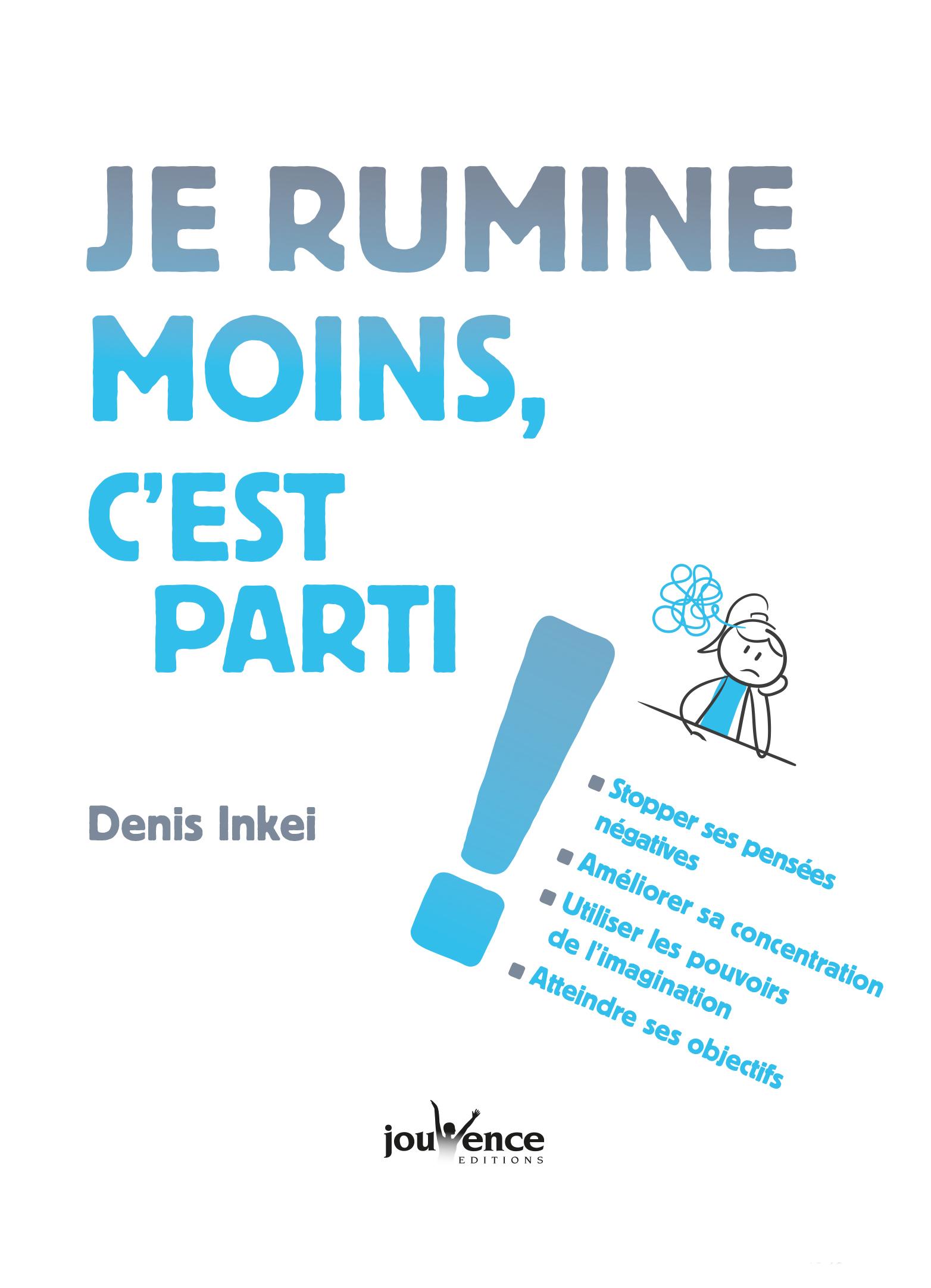 Denis Inkei, auteur de Je rumine moins, c'est parti! aux éditions Jouvence